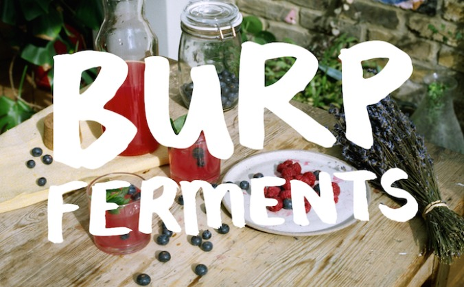 Join BURP FERMENTS in the Fermentation Revival