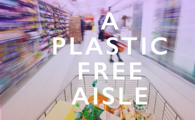 Get the UK Supermarkets Plastic-Free!