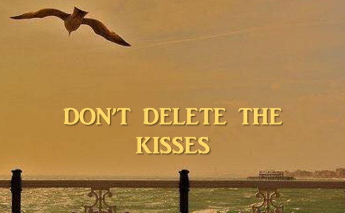 Don't Delete the Kisses - Short Film