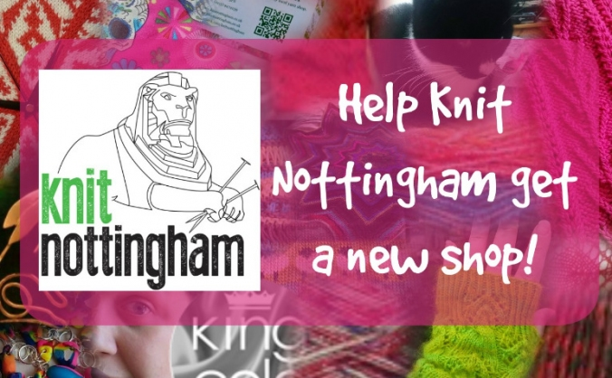 Get Knit Nottingham into a Bigger Better Shop!