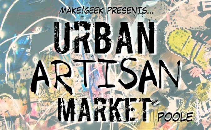 Urban Artisan Market - Poole's Monthly Craft Fair