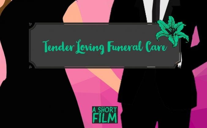 Tender Loving Funeral Care - short film