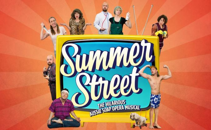 Summer Street - The Aussie Soap-Opera Musical!