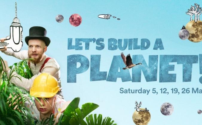LET'S BUILD A PLANET!