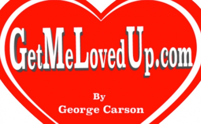 GetMeLovedUp.com - The Movie