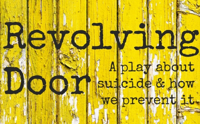 Revolving Door:  Theatre to highlight male suicide