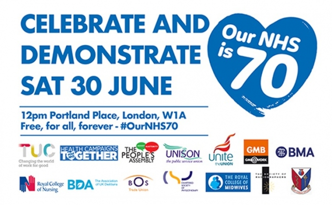 #OurNHS70 Birthday Celebration and Demonstration