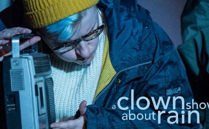 'A Clown Show About Rain' @ Edinburgh Fringe 2018