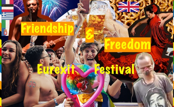 Friendship & Freedom - Eurexit Festival