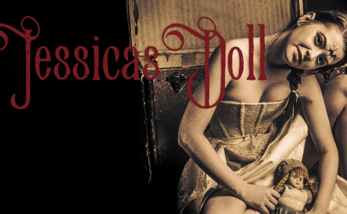 Jessica's Doll -  A short Dark fantasy style movie