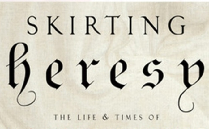 Skirting Heresy- The Margery Kempe Play