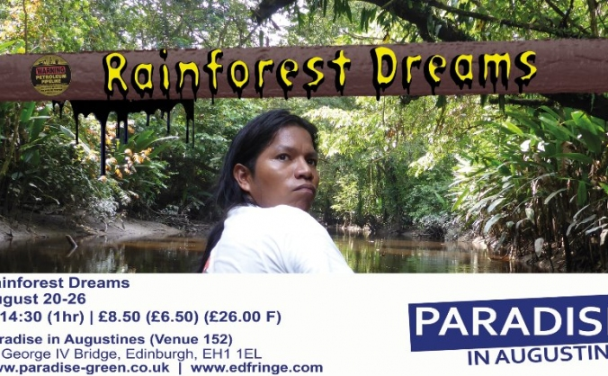 Rainforest Dreams - Edinburgh Fringe
