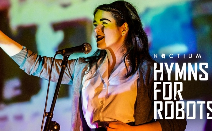 Hymns for Robots at the Edinburgh Fringe