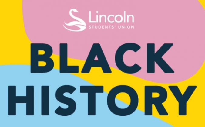 Lincoln Students' Union Black History Month