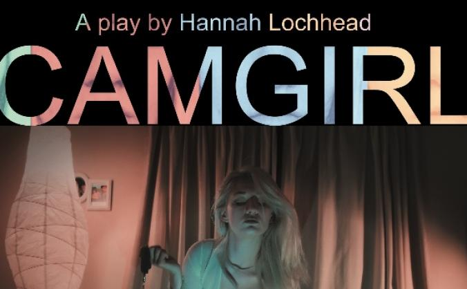 Cam Girl the play