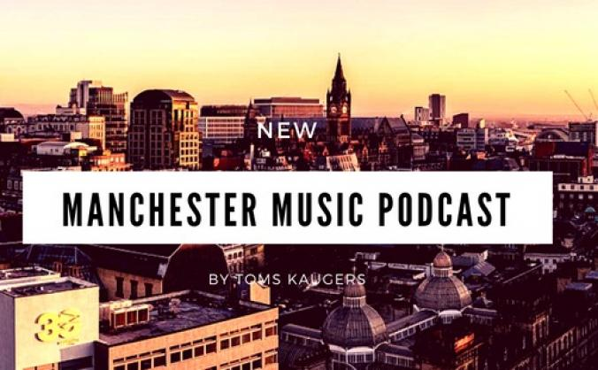 Manchester Music Podcast