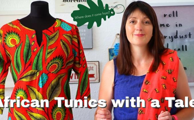 African Tunics with an Ethical Tale