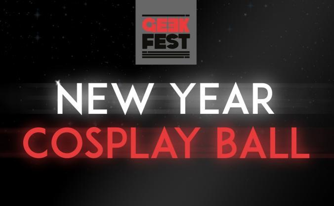 GeekFest New Year Cosplay Ball