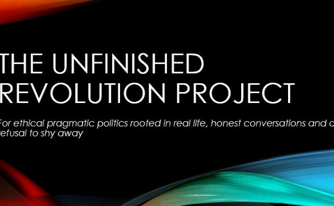 The Unfinished Revolution Project