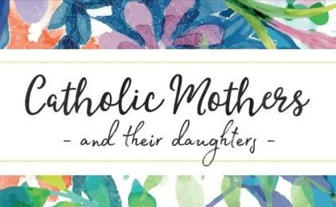 Mother Daughter Conference