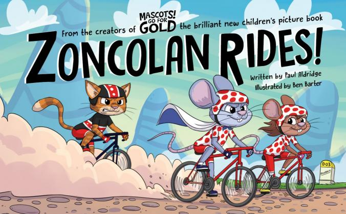 Zoncolan Rides! A story, the book, the mascot!