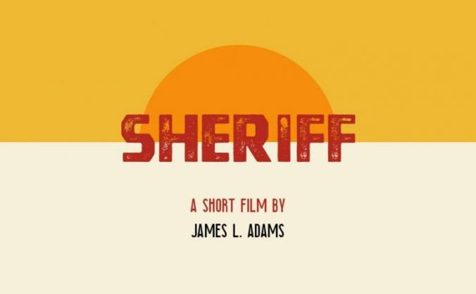 Sheriff - A Short Film