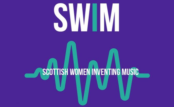Scottish Women Inventing Music (SWIM) Fundraiser