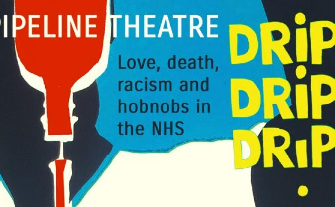 Drip, drip, drip, a new play set in the NHS