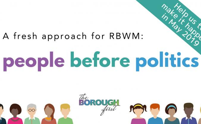 Raising funds to put 'the BOROUGH first' in RBWM