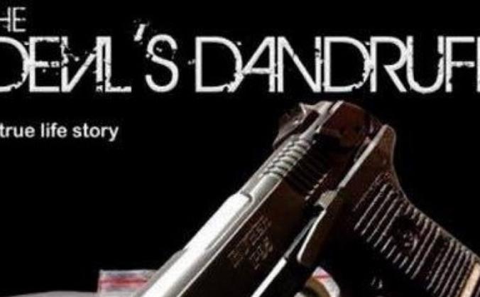 The Devils Dandruff Film Funding Campaign
