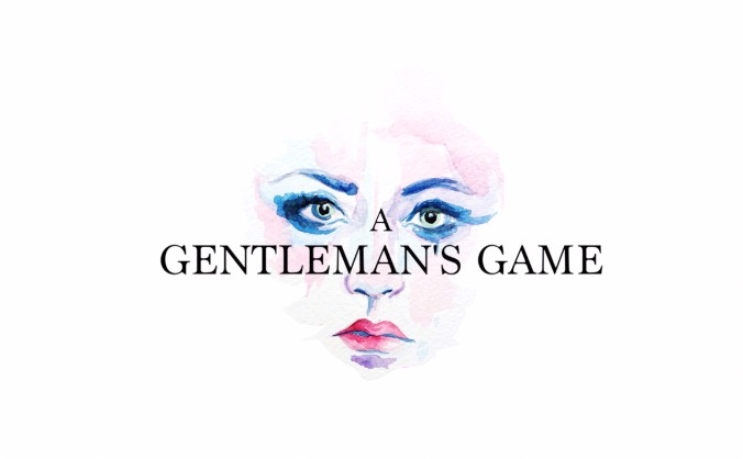 A Gentleman's Game - Edinburgh Fringe 2016