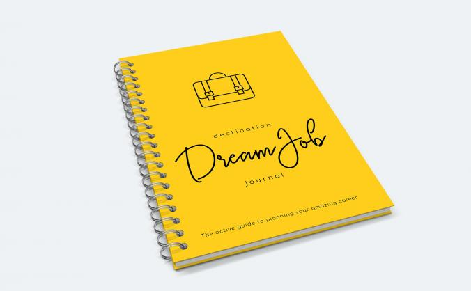 Destination Dream Job Journal!