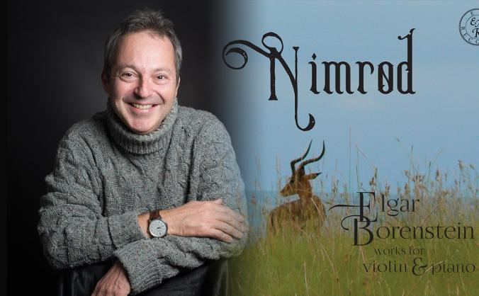 NIMROD - a new CD of works by Elgar and Borenstein