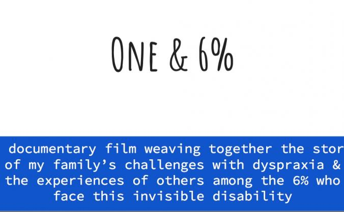 One & 6%: A Documentary Story About Dyspraxia