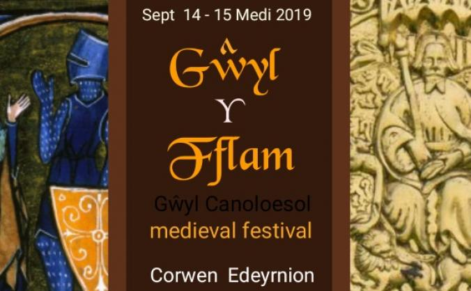 Gŵyl y Fflam  Welsh Medieval Festival