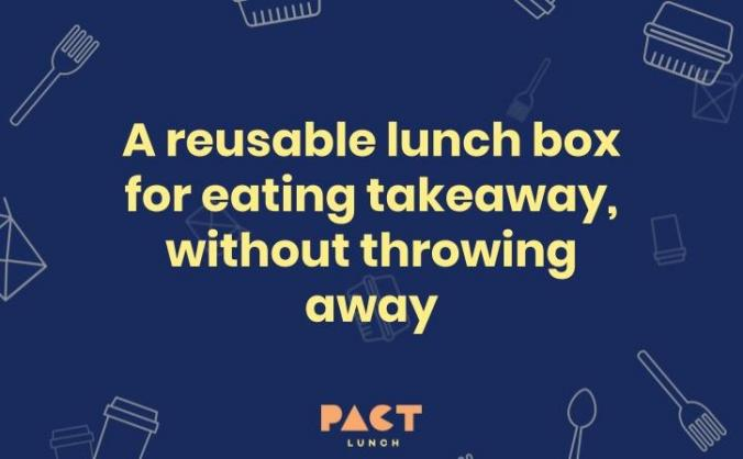 Pact Lunch - a reusable lunchbox for takeaway food