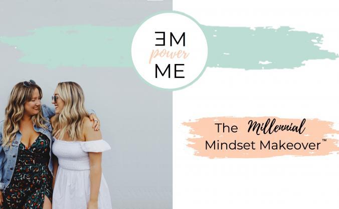 The Millennial Mindset Makeover™