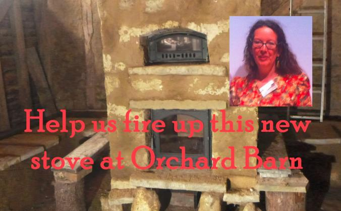 Help us fire up the new stove at Orchard Barn
