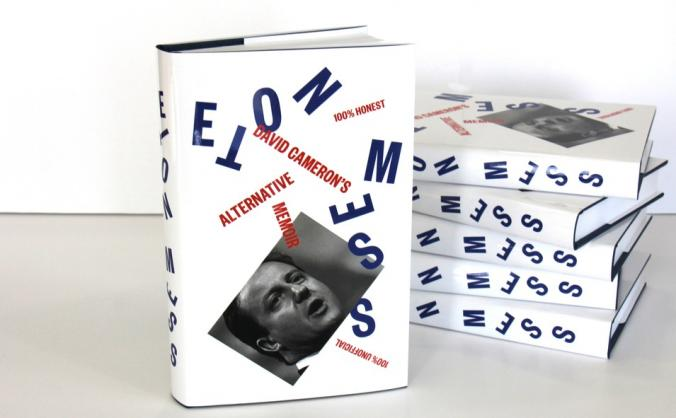 Eton Mess: David Cameron's Alternative Memoir