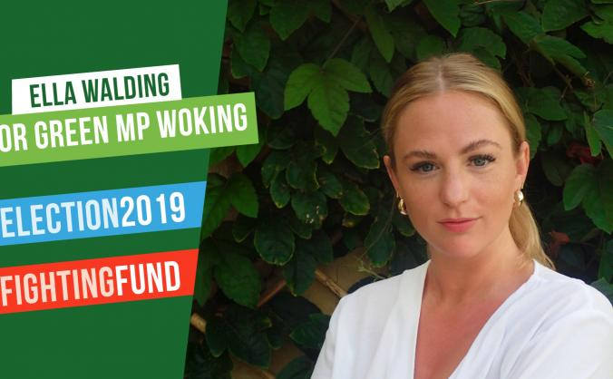 Support the Green party candidate for Woking