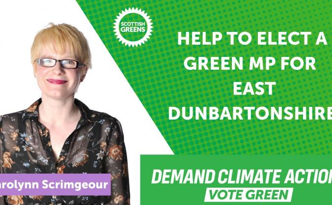 Elect a Green MP for East Dunbartonshire