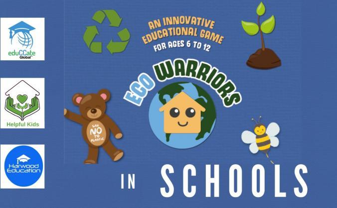Empower primary school children to be Eco Warriors