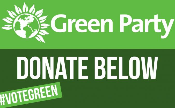 Support our Green Party Candidates for the GE 2019