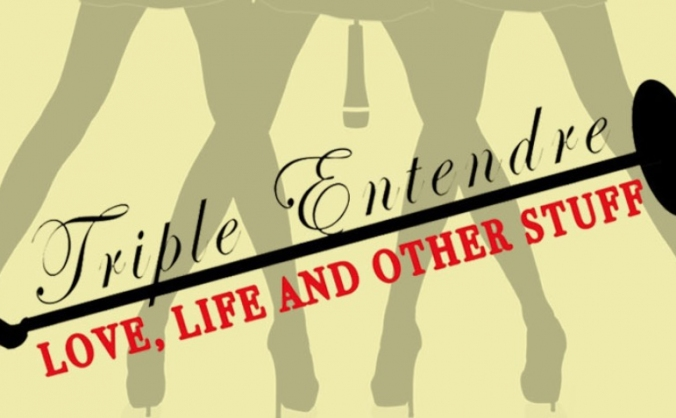 Triple Entendre: Love, Life and Other Stuff