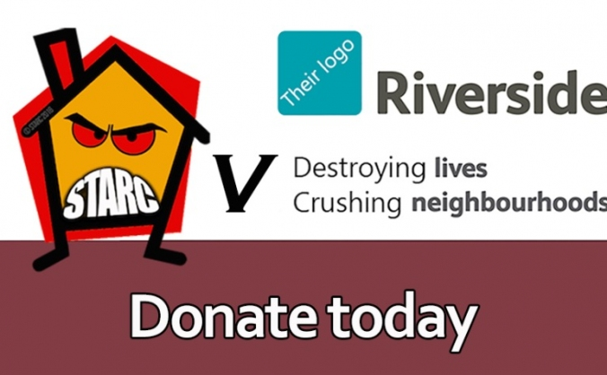 Help STARC fight Riverside Housing Association