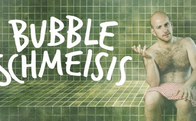 Bubble Schmeisis