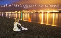 Guitar Strings and Day Dreams  Lorin Jane Forster