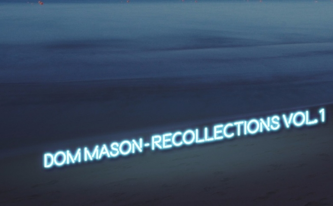 Recollections - Dom Mason Composer