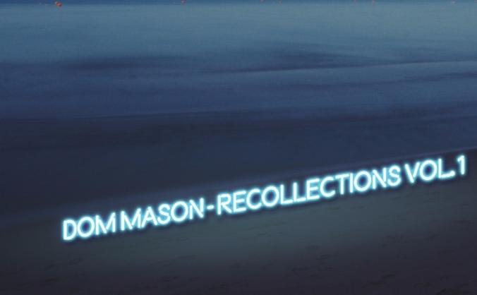 Recollections - Dom Mason Composer