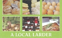 A LOCAL LARDER- BRADFORD ON AVON AND BEYOND